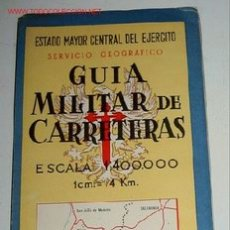 Mapas contemporáneos: GUÍA MILITAR DE CARRETERAS. HOJA Nº 7 - ESCALA 1:400.000 (1CM.= 4 KM.). PLANO PLEGADO. . Lote 2095932
