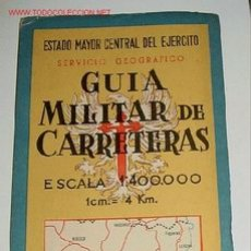 Mapas contemporáneos: GUÍA MILITAR DE CARRETERAS. HOJA Nº 6 - ESCALA 1:400.000 (1CM.= 4 KM.). PLANO PLEGADO. EXTENDIDO 98. Lote 2095943