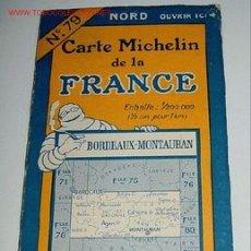 Mapas contemporáneos: CARTE MICHELIN DE LA FRANCE - BORDEAUX - MONTAUBAN - MICHELIN - Nº 79 - AÑO 1927 APROXIMADAMENTE - . Lote 2095962