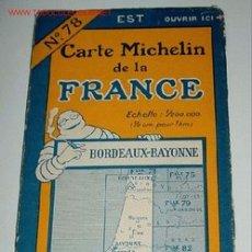 Mapas contemporáneos: CARTE MICHELIN DE LA FRANCE - BORDEAUX - BAYONNE - MICHELIN - Nº 78 - AÑO 1927 APROXIMADAMENTE - MA. Lote 2095976
