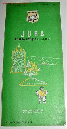 ANTIGUO MAPA DE CARRETERAS ATLAS TOURISTIQUE - JURA - MICHELIN - SUIZA - PLANO PLEGADO. (Coleccionismo - Mapas - Mapas actuales (desde siglo XIX))