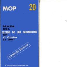 Cartes géographiques contemporaines: MAPA DEL ESTADO DE LOS PAVIMENTOS EN EL OTOÑO DE 1967. Lote 57280973