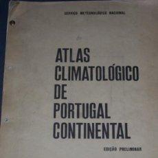 Mapas contemporáneos: ATLAS CLIMATOLÓGICO DE PORTUGAL CONTINENTAL. EDICIÓN PRELIMINAR. LISBOA, 1974.. Lote 24887660