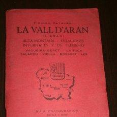 Mapas contemporáneos: GUIA CARTOGRÁFICA - LA VALL D'ARAN - PIRINEO CATALÁN - EDITORIAL ALPINA 1976. Lote 26336523
