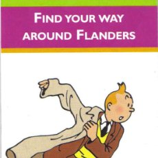 Mapas contemporáneos: MAPA DE FLANDES. FIND YOUR WAY AROUND FLANDERS.2009. CON FOTO DE TINTIN EN LA PORTADA.. Lote 26927243
