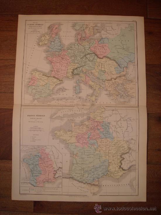 MAPA DE EUROPA Y FRANCIA EN LA ÉPOCA FEUDAL, ORIGINAL, DRIOUX , 1887, PERFECTO. (Coleccionismo - Mapas - Mapas actuales (desde siglo XIX))