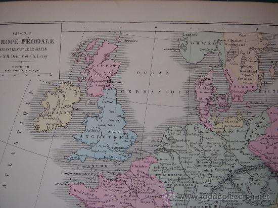 Mapas contemporáneos: MAPA DE EUROPA Y FRANCIA EN LA ÉPOCA FEUDAL, ORIGINAL, DRIOUX , 1887, PERFECTO. - Foto 8 - 27415687