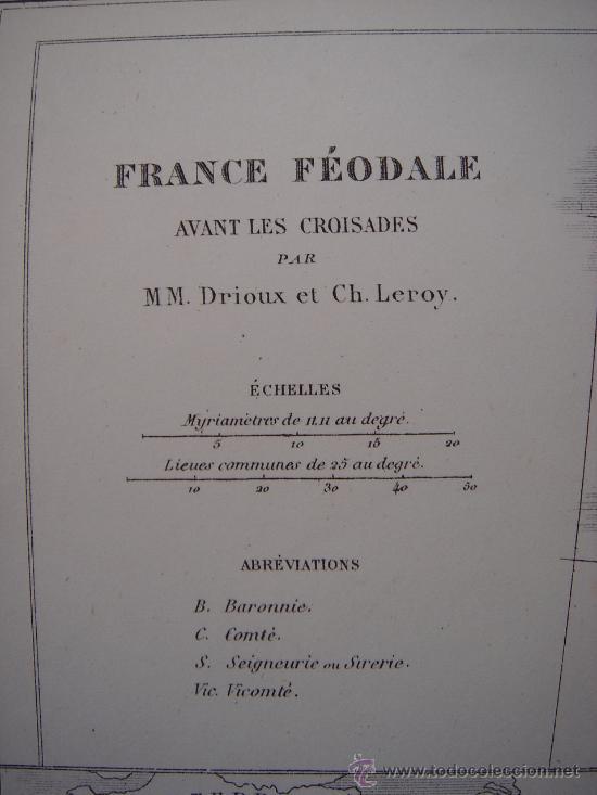 Mapas contemporáneos: MAPA DE EUROPA Y FRANCIA EN LA ÉPOCA FEUDAL, ORIGINAL, DRIOUX , 1887, PERFECTO. - Foto 9 - 27415687