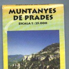 Mapas contemporáneos: MUNTANYES DE PRADES. MAPA TOPOGRÀFIC EXCURSIONISTA. EDITORIAL PIOLET.. Lote 23129668