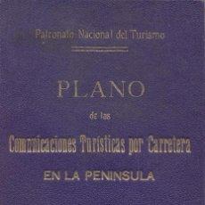 Mapas contemporáneos: PLANO DE COMUNICACIONES TURISTAS POR CARRETERA - MAPA DE ESPAÑA ENTELADO - 1930 - PATRONATO TURISMO. Lote 24588319
