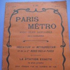 Mapas contemporáneos: PARIS. PLANO DESPLEGABLE DEL METRO 1925. CON CALLEJERO. 35 X 28 CMS.. Lote 25381925