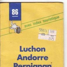Mapas contemporáneos: == PP280 - GUIA MICHELIN - LUCHON - ANDORRE - PERPIGNAN. Lote 26180278