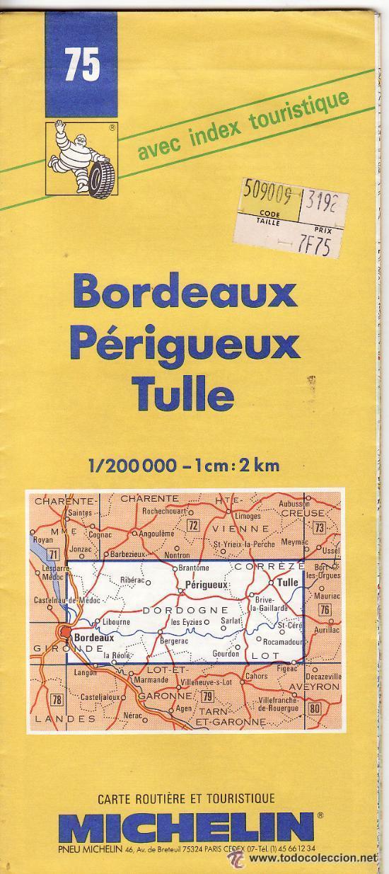 PP281 - GUIA MICHELIN - BORDEAUX - PERIGUEUX - TULLE (Coleccionismo - Mapas - Mapas actuales (desde siglo XIX))