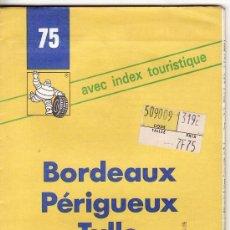 Mapas contemporáneos: PP281 - GUIA MICHELIN - BORDEAUX - PERIGUEUX - TULLE. Lote 26180341