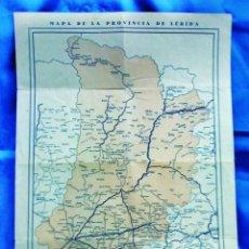 Mapas contemporáneos: MAPA PROVINCIA DE LERIDA - SIN DATOS EDITOR - 32 CM. X 40 CM. - AÑOS 40. Lote 27483821