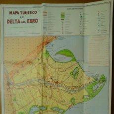 Cartes géographiques contemporaines: MAPA TURISTICO DELTA DEL EBRO (TARRAGONA). E. 1: 75.000. 54CM X 40CM. AÑO 1989. Lote 30597836