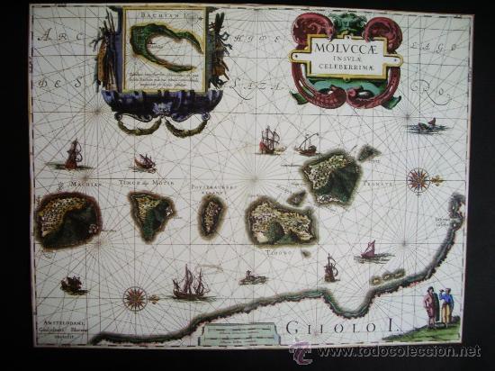 1630-MAPA DE LAS ISLAS MOLUCAS.WILLEM BLAEU.REPRODUCCIÓN (Coleccionismo - Mapas - Mapas actuales (desde siglo XIX))