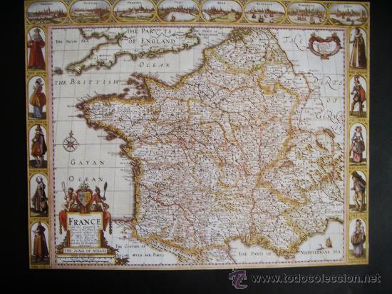 1627-MAPA DE FRANCIA.JOHN SPEED.REPRODUCCIÓN (Coleccionismo - Mapas - Mapas actuales (desde siglo XIX))