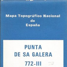 Mapas contemporáneos: == W464 - MAPA TOPOGRAFICO NACIONAL DE ESPAÑA - PUNTA DE SA GALERA - IBIZA. Lote 35183086