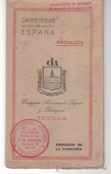 PLANO DE CARRETERAS OBSEQUIO CÍA. ANÓNIMA DE SEGUROS Y REASEGUROS ( SEVILLA ).DELEGACIÓN TRUJILLO (Coleccionismo - Mapas - Mapas actuales (desde siglo XIX))