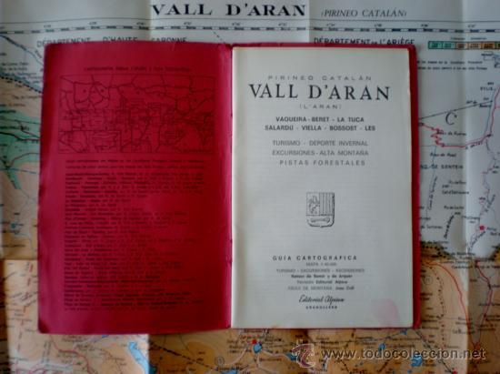 GUÍA CARTOGRÁFICA, VALL D'ARAN (L'ARAN). VAQUEIRA-BERET-LA TUCA-SALARDÚ-VIELLA-BOSSOST-LÈS. ALPINA. (Coleccionismo - Mapas - Mapas actuales (desde siglo XIX))