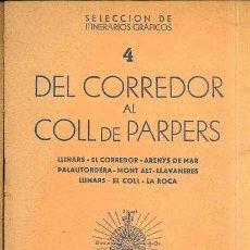 Mapas contemporáneos: DEL CORREDOR AL COLL DE PARPERS : GUÍA Y MAPAS DESPLEGABLES (ALPINA). Lote 38501377