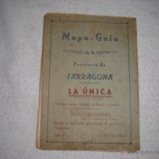 Mapas contemporáneos: MAPA GUIA DE LA PROVINCIA DE TARRAGONA . LA UNICA . SOLER Nº 4. Lote 40045631