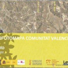 Mapas contemporáneos: +-+ O10 - ORTOFOTOMAPA COMUNITAT VALENCIANA - E: 1 / 50.000 - EL TORO. Lote 41478822