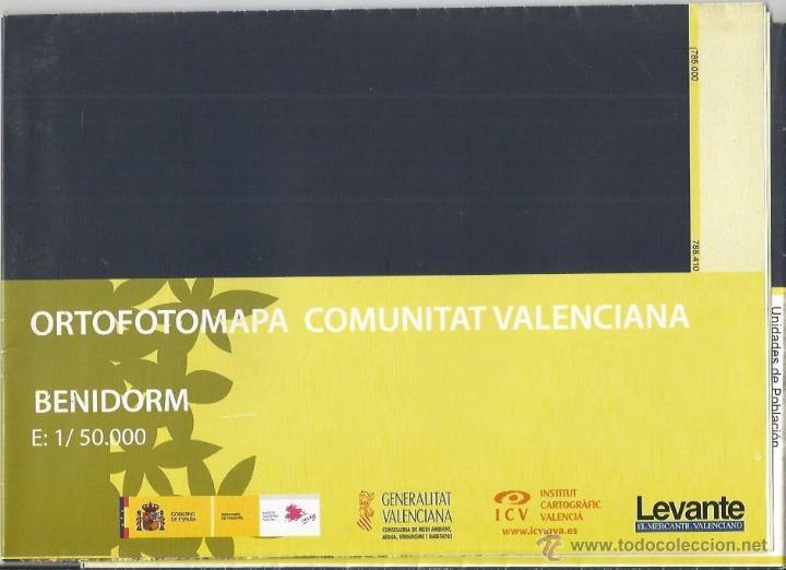 +-+ O23 - ORTOFOTOMAPA COMUNITAT VALENCIANA - E: 1 / 50.000 - BENIDORM (Coleccionismo - Mapas - Mapas actuales (desde siglo XIX))