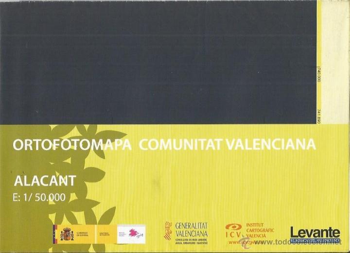 +-+ O24 - ORTOFOTOMAPA COMUNITAT VALENCIANA - E: 1 / 50.000 - ALACANT (Coleccionismo - Mapas - Mapas actuales (desde siglo XIX))