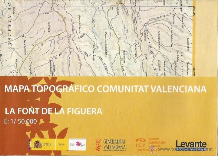 +-+ O48 - MAPA TOPOGRAFICO COMUNITAT VALENCIANA - E: 1 / 50.000 - LA FONT DE LA FIGUERA (Coleccionismo - Mapas - Mapas actuales (desde siglo XIX))