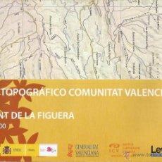 Mapas contemporáneos: +-+ O48 - MAPA TOPOGRAFICO COMUNITAT VALENCIANA - E: 1 / 50.000 - LA FONT DE LA FIGUERA. Lote 41479013