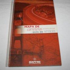 Mapas contemporáneos: MAPA DE CARRETERAS DE ESPAÑA Y PORTUGAL GUIA DE SERVICIOS - MAPFRE AUTOMOVILES. Lote 43800154