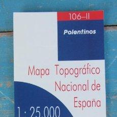 Mapas contemporáneos: ANTIGUO MAPA PLANO DE POLENTINOS - MAPA TOPOGRAFICO NACIONAL - 106 - II - AÑO 1996 - ESCALA 1:25.000. Lote 43937806