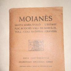 Mapas contemporáneos: GUIA TOPOGRAFICA MOIANES MOIA STA. MARIA D'OLO L'ESTANY AÑO 1966 EDITORIAL ALPINA. Lote 44786054