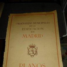 Mapas contemporáneos: ORDENANZAS MUNICIPALES DE LA EDIFICACION EN MADRID, PLANOS. DE 1950. Lote 46427092