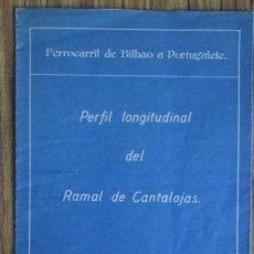 Mapas contemporáneos: MAPA FERROVIARIO FERROCARRILES DE BILBAO A PORTUGALETE PERFIL LONGITUDINAL RAMAL DE CANTALOJAS 1937. Lote 46726273