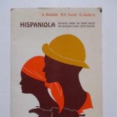 Mapas contemporáneos: HISPANIOLA, LECTURAS SOBRE UN MAPA MURAL, LES LECTURES D'UNE CARTE MURALE - ANGLADE G, YUNÉN R.E., A. Lote 47337500