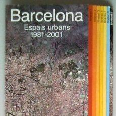 Mapas contemporáneos: PLANO GUIA 7 ITINERARIOS BARCELONA. ESPAIS URBANS 1981-2001. AYUNTAMIENTO DE BARCELONA PARQUES. Lote 82282699