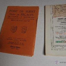 Mapas contemporáneos: PONT DE SUERT PRESA DE ESCALES DEL FLAMICELL AL RIBAGORÇANA. EDITORIAL ALPINA.. Lote 194376876