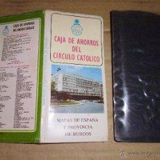 Mapas contemporáneos: MAPA DE ESPAÑA Y PROVINCIA DE BURGOS, CAJA DE AHORROS DEL CIRCULO CATOLICO. Lote 50797531