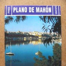 Mapas contemporáneos: MAPA PLANO GUIA TURISTICA DE CARRETERAS DE MAHON MENORCA. Lote 54835988