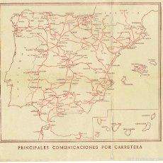 Mapas contemporáneos: PS6489 MAPA DE LAS PRINCIPALES COMUNICACIONES POR CARRETERA. DIRECCIÓN GRAL. DE TURISMO. AÑOS 40. Lote 55098317