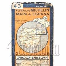 Mapas contemporáneos: MAPA DESPLEGABLE MICHELIN ESPAÑA Nº 43 ZARAGOZA - BARCELONA AÑOS 30 - 40. Lote 58496329