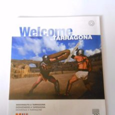 Mapas contemporáneos: WELCOME TO TARRAGONA. BIENVENIDOS A TARRAGONA. FOLLETO DE TURISMO PLANO MAPA. VARIOS IDIOMAS. TDKP8. Lote 63636279