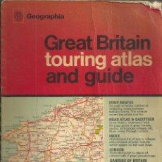 Mapas contemporáneos: GREAT BRITAIN TOURING ATLAS AND GUIDE. GEGRAPHIA GUIDE SERIES. GUIA CARRETERAS GRAN BRETAÑA AÑOS 70. Lote 64736563