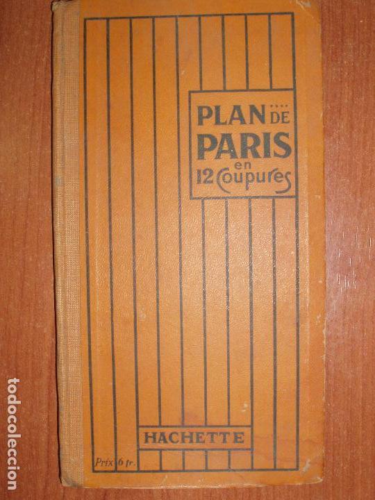 PLAN DE PARIS EN 12 COUPURES. MUY COMPLETO, CALLEJERO, MAPAS, METRO, AUTUBUS, CURIOSIDADES.... (Coleccionismo - Mapas - Mapas actuales (desde siglo XIX))