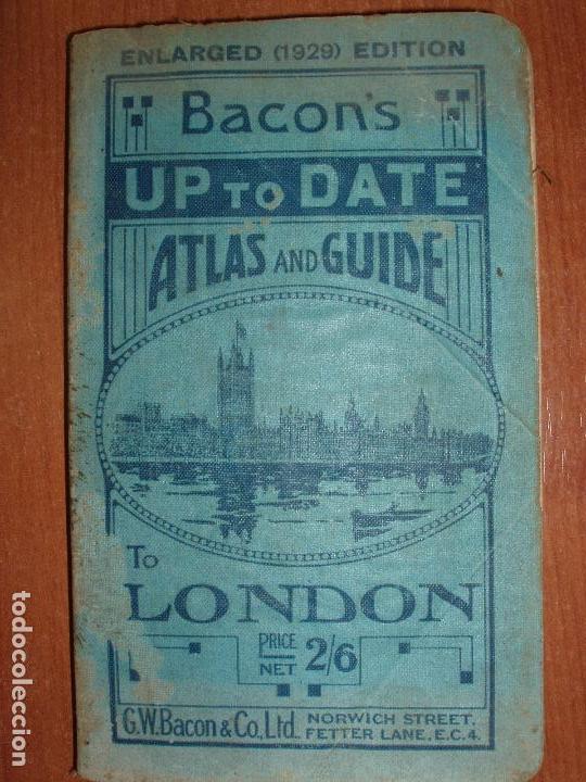 ATLAS AND GUIDE TO LONDON. GUIA Y MAPA DE LONDRES. EDICION 1929. MUY COMPLETO. (Coleccionismo - Mapas - Mapas actuales (desde siglo XIX))