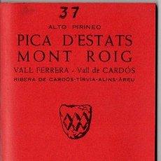 Mapas contemporáneos: PICA D' ESTATS - MONT ROIG (ALPINA, 1975). Lote 84104552