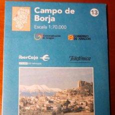Mapas contemporáneos: MAPAS COMARCALES DE ARAGON - MAPA Nº 13 CAMPO DE BORJA ESCALA 1:70.000 - SIN ESTRENAR. Lote 86756576